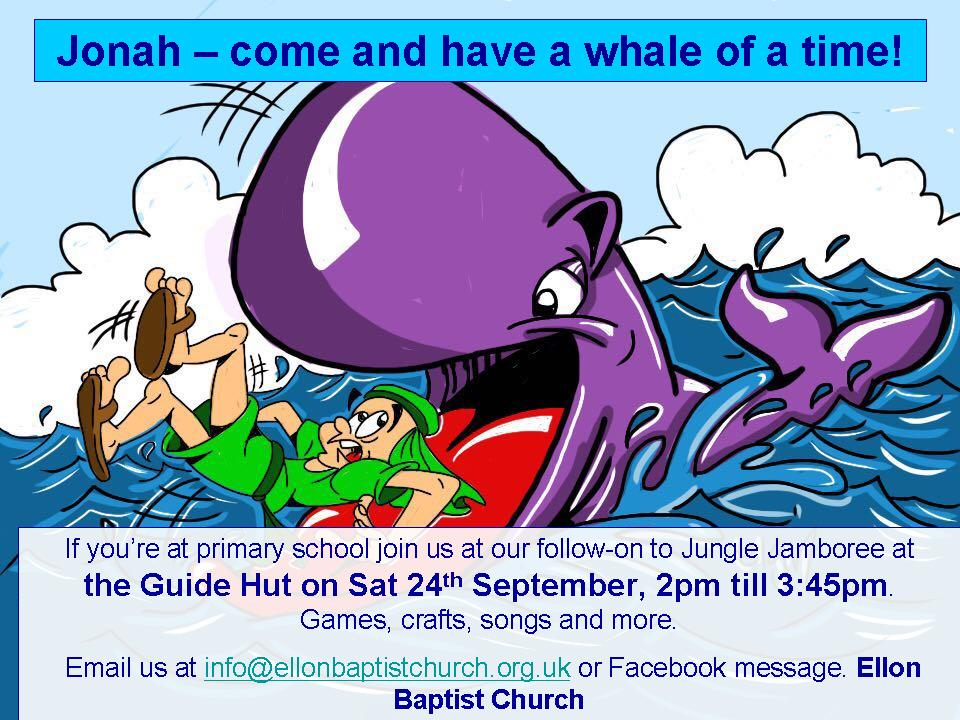 Adventures of Jonah - come and have a whale of a time. Sat 24th September, Guide Hut, p1 to p7